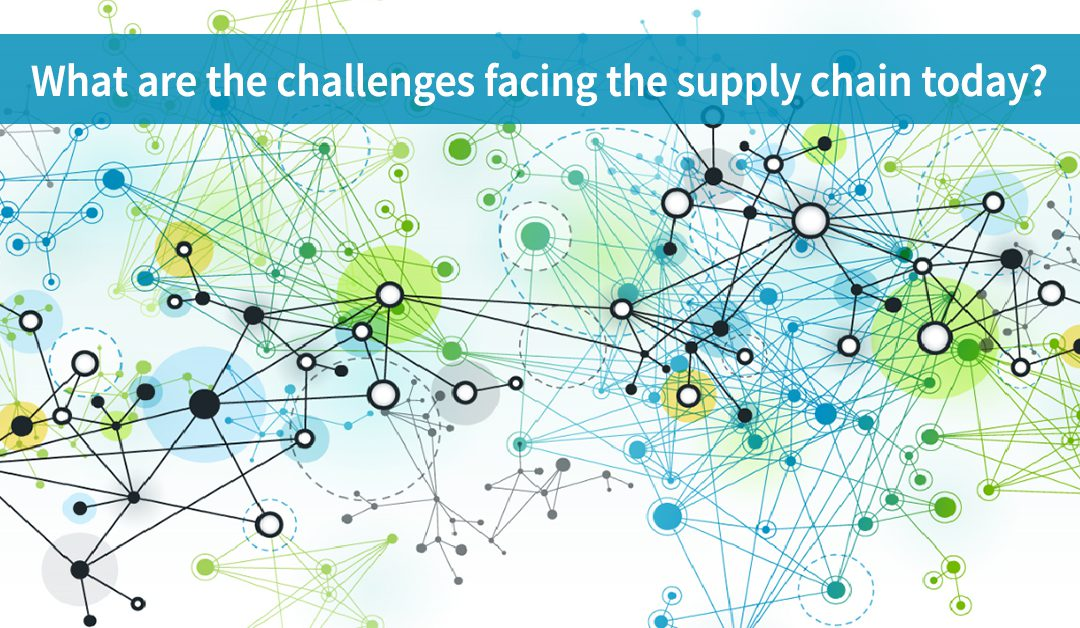 What are the challenges facing the supply chain today?
